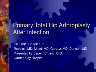 Primary Total Hip Arthroplasty After Infection