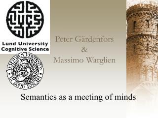 Peter G�rdenfors & Massimo Warglien