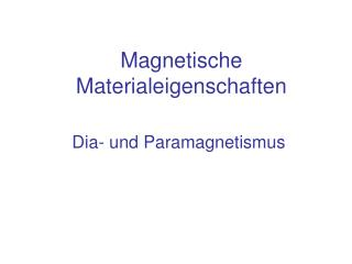 Magnetische Materialeigenschaften