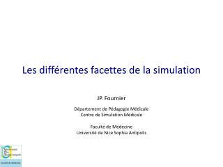 Les différentes facettes de la simulation