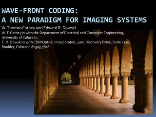 Wave-front Coding: A New paradigm for imaging systems