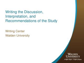 Writing the Discussion, Interpretation, and Recommendations of the Study
