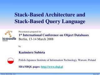 Stack-Based Architecture and  Stack-Based Query Language