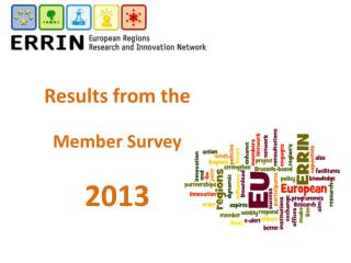 Results from the  Member Survey  2013