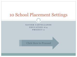 10 School Placement Settings