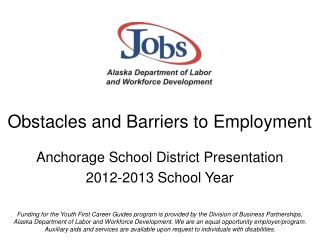 Obstacles and Barriers to Employment