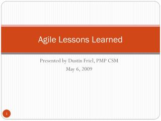 Agile Lessons Learned