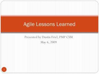 Agile Lessons Learned