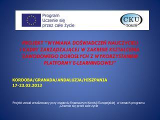 KORDOBA/GRANADA/ANDALUZJA/HISZPANIA 17-23.03.2013