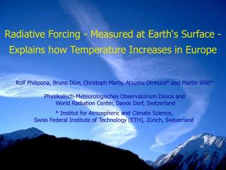 Radiative Forcing - Measured at Earth's Surface - Explains how Temperature Increases in Europe