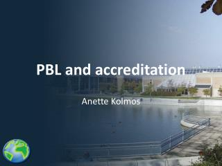 PBL and accreditation