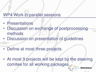 WP4 Work in parallel sessions