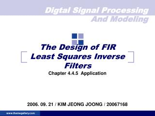 The Design of FIR Least Squares Inverse Filters
