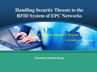 Handling Security Threats to the  RFID System of EPC Networks