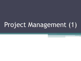 Project Management (1)