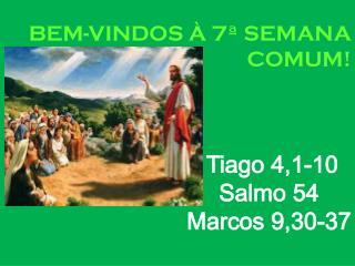 BEM-VINDOS À 7ª SEMANA COMUM!