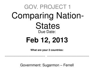 GOV. PROJECT 1 Comparing  Nation-States