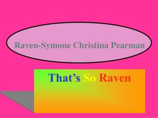 Raven-Symone Christina Pearman