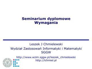 Seminarium dyplomowe Wymagania