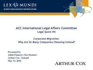 ACC International Legal Affairs Committee Legal Quick Hit  Corporate Migration: