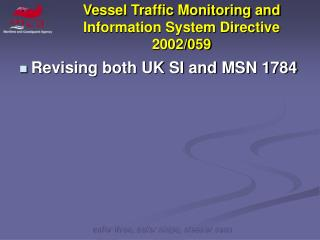 Vessel Traffic Monitoring and Information System Directive 2002/059