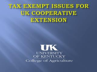Tax Exempt Issues for UK Cooperative Extension