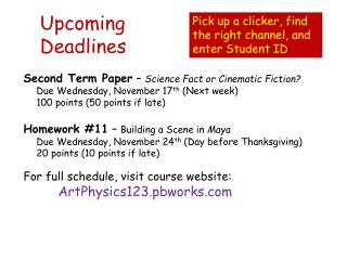 Upcoming  Deadlines