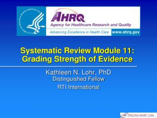 Systematic Review Module 11: Grading Strength of Evidence