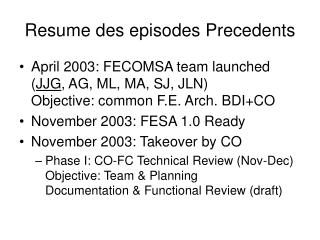 Resume des episodes Precedents