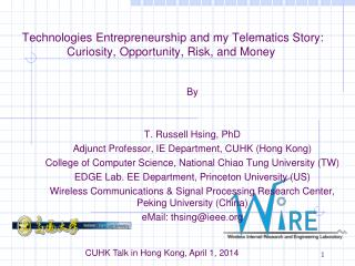 Technologies Entrepreneurship and my Telematics Story: Curiosity, Opportunity, Risk, and Money