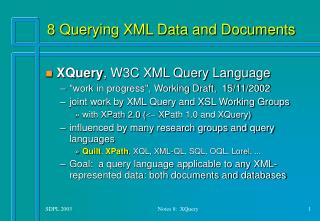 8 Querying XML Data and Documents
