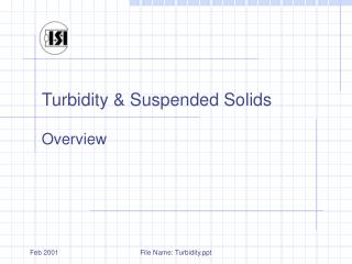 Turbidity  Suspended Solids