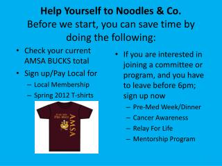 Help Yourself to Noodles & Co. Before we start, you can save time by doing the following: