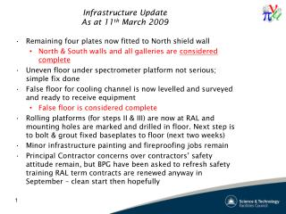 Infrastructure Update As at 11 th  March 2009