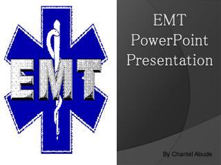 EMT  PowerPoint Presentation