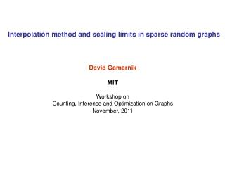 Interpolation method and scaling limits in sparse random graphs