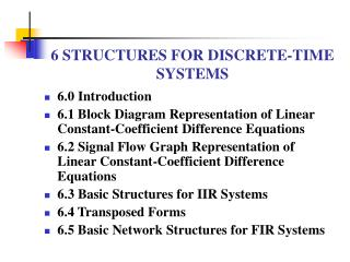 6 STRUCTURES FOR DISCRETE-TIME SYSTEMS