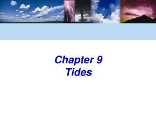Chapter 9  Tides