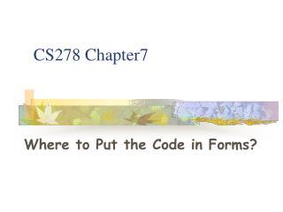 CS278 Chapter7