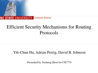 Efficient Security Mechanisms for Routing Protocols