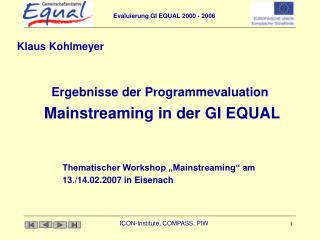 Ergebnisse der Programmevaluation   Mainstreaming in der GI EQUAL