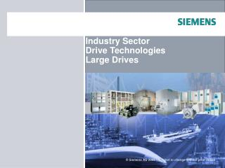Industry Sector Drive Technologies Large Drives
