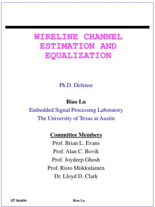 WIRELINE CHANNEL ESTIMATION AND EQUALIZATION