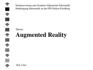 Seminarvortrag zum Seminar Allgemeine Informatik Studiengang Informatik an der FH Gießen-Friedberg