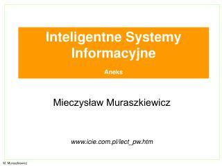 Inteligentne Systemy Informacyjne Aneks