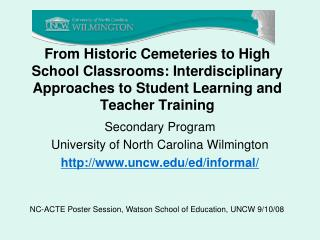 Secondary Program University of North Carolina Wilmington uncw/ed/informal/