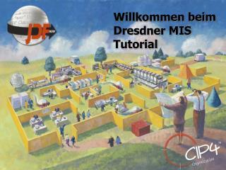 Willkommen beim Dresdner MIS Tutorial