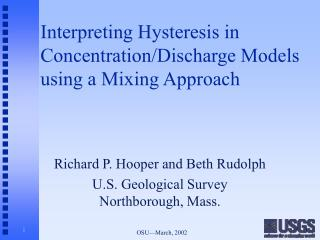 Interpreting Hysteresis in Concentration/Discharge Models using a Mixing Approach