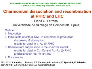 Charmonium dissociation and recombination at RHIC and LHC