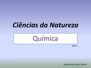 Ciências da Natureza